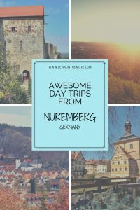 Awesome Day Trips From Nuremberg