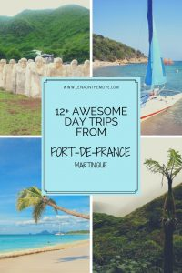 Awesome Day Trips From Fort de France